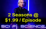 Amazon Instant-Video is Now Offering Both Seasons of Sci Fi Science ($1.99 / Episode)